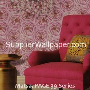 Matsa, PAGE 39 Series