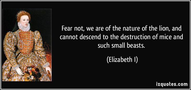 Queen Elizabeth 1st Quote