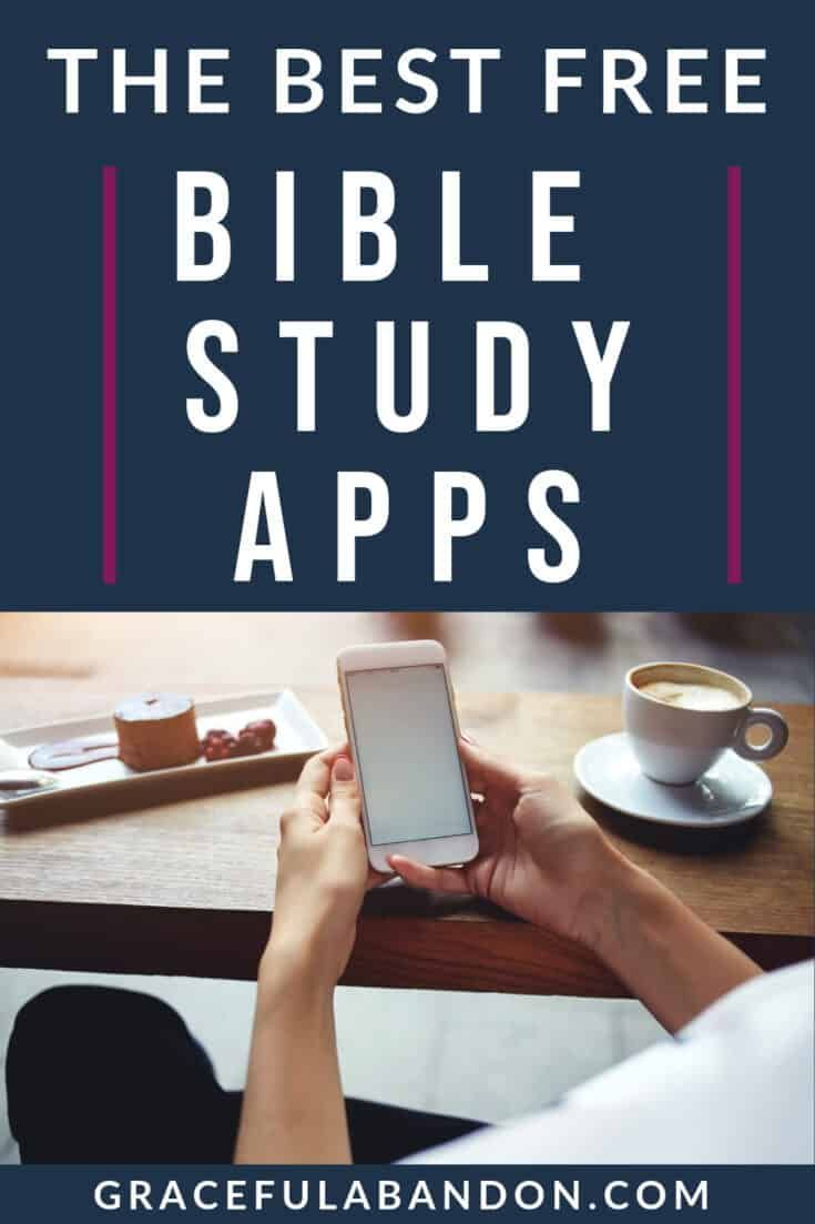 Best Bible Study Apps For Your Busy Life Bible study