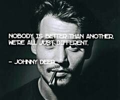 Johnny depp quote...he speaks the truth