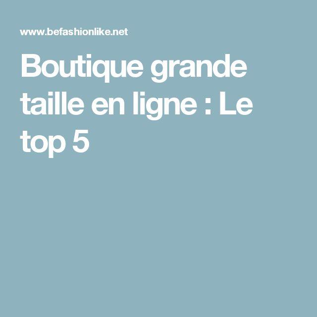 Boutique grande taille en ligne : Le top 5
