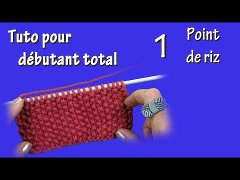 Tuto tricot pour débutant total : Point de riz - YouTube