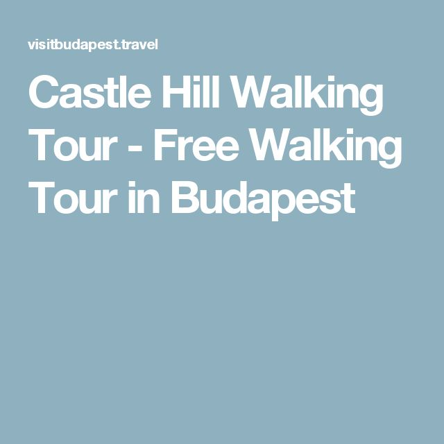 Castle Hill Walking Tour - Free Walking Tour in Budapest