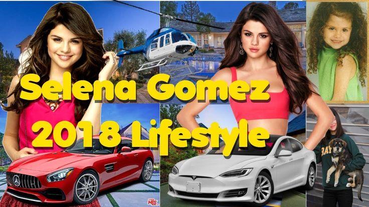 ★Selena Gomez★2018 Lifestyle★Net Worth★Bio★Mansions★Car Collection★Child...
