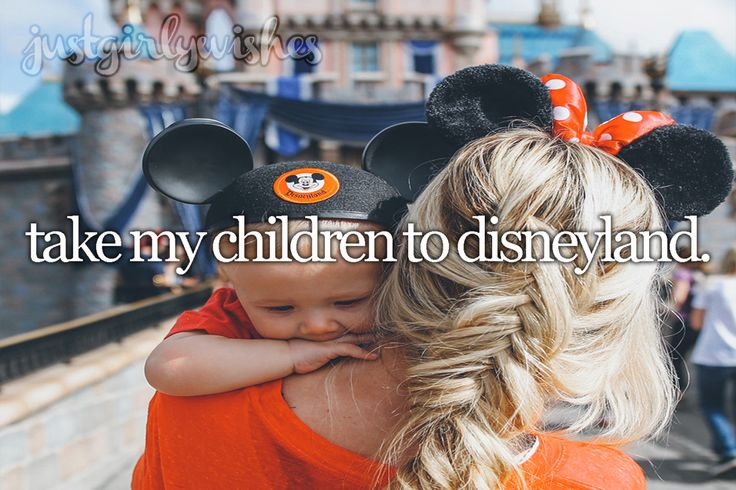 Bucket List: Take my children to Disneyland