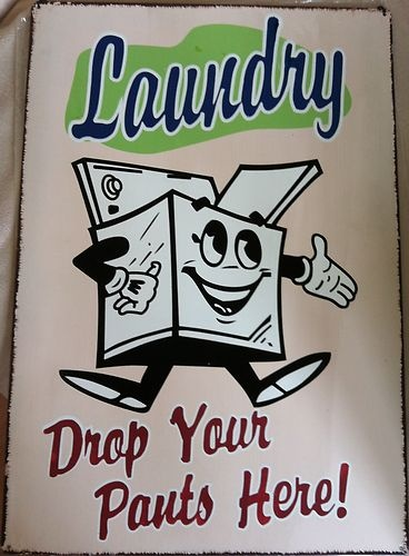 VINTAGE RETRO METAL TIN LAUNDRY SIGN DROP YOUR PANTS HERE | eBay