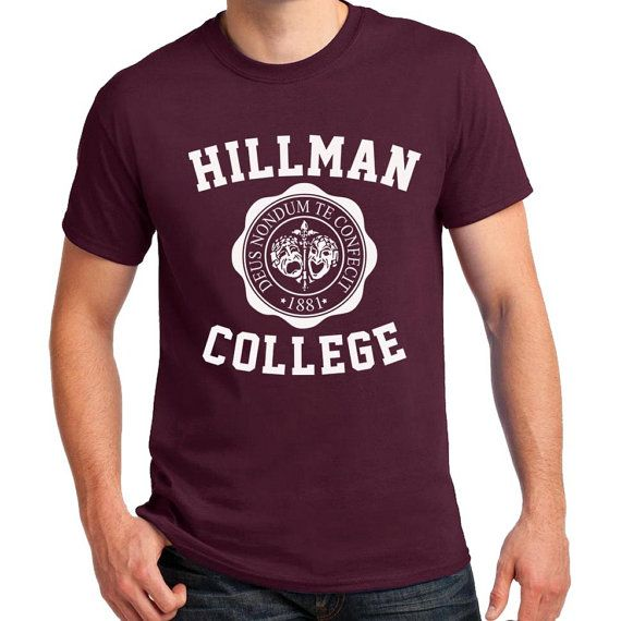Hillman College T-shirt Retro 80s Funny Show Cosplay Party Halloween Costume Adult S-4XL T-shirts  Available Colors: Maroon  100% Pre-Shrunk Cotton T-shirts.