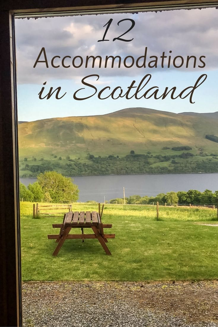 Scotland Accommodations - Bed and Breakfast Scotland - 12 Places to stay in Scotland Pin
