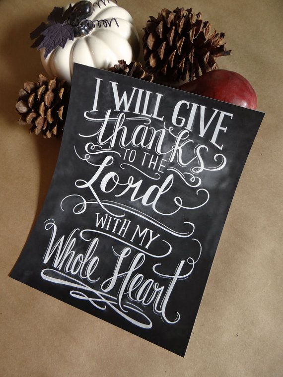 I Will Give Thanks To The Lord With My Whole Heart by LilyandVal