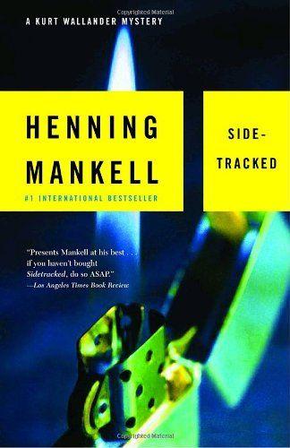 Bestseller books online Sidetracked: A Kurt Wallander Mystery (5) Henning Mankell  http://www.ebooknetworking.net/books_detail-1400031567.html