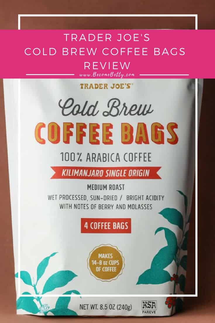 Trader Joe S Cold Brew Coffee Bags Review Is Posted With Pictures Product Information Including Price And Whether Or Not It Belongs On Your Next Ping