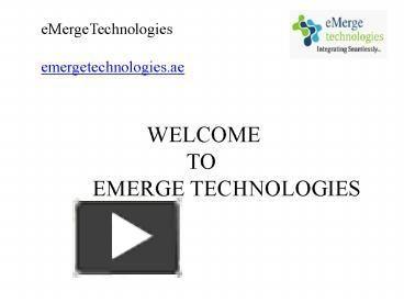 PPT – IT System Integrators in Dubai,IT Companies in Dubai,IT Support Companies in Dubai,UAE PowerPoint presentation | free to download