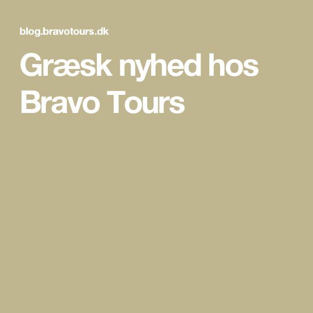 Græsk nyhed hos Bravo Tours