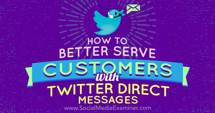 How to Better Serve Customers With Twitter Direct Messages http://www.socialmediaexaminer.com/how-to-better-serve-customers-with-twitter-direct-messages?utm_source=rss&utm_medium=Friendly Connect&utm_campaign=RSS @smexaminer