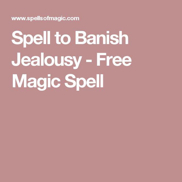 Spell to Banish Jealousy - Free Magic Spell