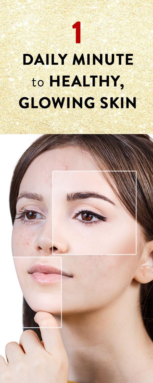 10 Daily Minute to Healthy, Glowing Skin  Skin, Skin health, Skin
