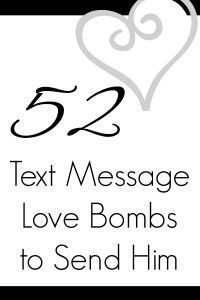 One of his tips was to send loving text messages to each other during the day. Enter: love bombs. Enjoy the list!You look hot today, babe!I'm so lucky you're my best friend.You are my rock, I...