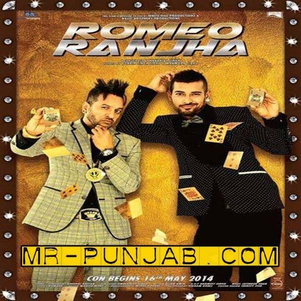 Punjabi Latest Album's - Romeo Ranjha (Pun-Ost) - Jazzy B Ft Garry Sandhu - (May-14) Added in 48,128,320, Zip, Ringtones  Link Here - http://www.mr-punjab.com