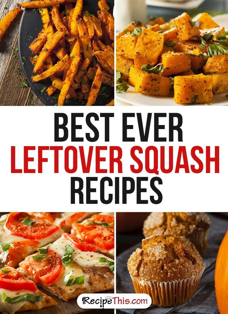 Cooking Tips | Best Ever Leftover Squash Recipes