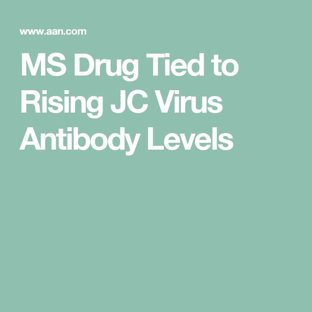 MS Drug Tied to Rising JC Virus Antibody Levels