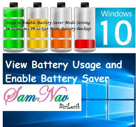 View Battery Usage and Enable Battery Saver Mode Windows 10