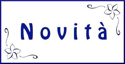 La pietra blu di Avalon: Qualche novità sul blog