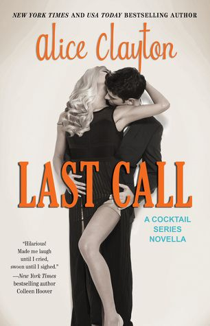 Last Call (Cocktail #4.5) by Alice Clayton