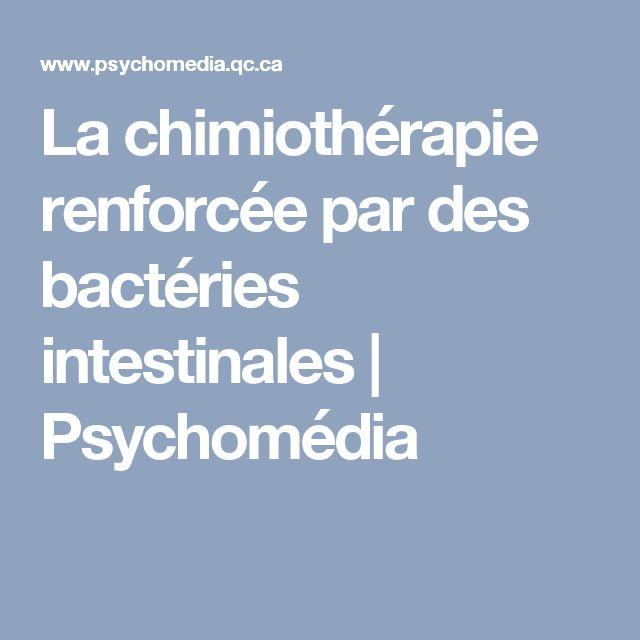 La chimiothérapie renforcée par des bactéries intestinales | Psychomédia