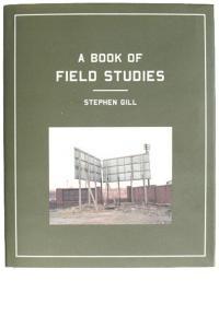 Stephen Gill's beautiful Field Studies