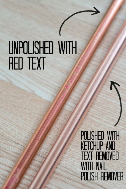 Use ketchup and nail polish remover to polish copper pipes from the hardware store!