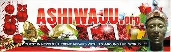 Ashiwaju.org Your Final Solution When It Comes To Online News Service In Nigeria & Around The World .......... http://www.ashiwaju.org/