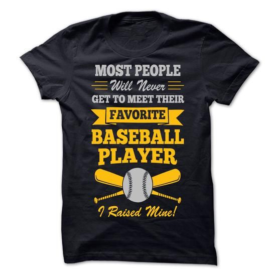 Most people will never get to meet their favorite Baseb - #gift ideas #novio gift. SAVE => https://www.sunfrog.com/Sports/Most-people-will-never-get-to-meet-their-favorite-Baseball-Player.html?68278