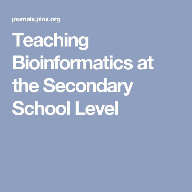 Teaching Bioinformatics at the Secondary School Level