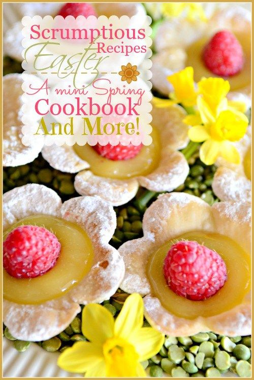 SCRUMPTIOUS EASTER RECIPES- A mini cookbook of Easter dishes!