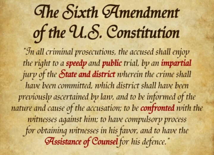 One of the main points of the 6th amendment is you have a right to a public and speedy trial