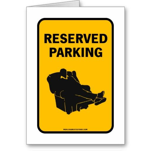 Reserved Parking (Special Price!) Greeting Cards