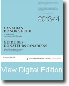 Now available - the 2013-14 Canadian Donor's Guide.  Check out our digital edition.
