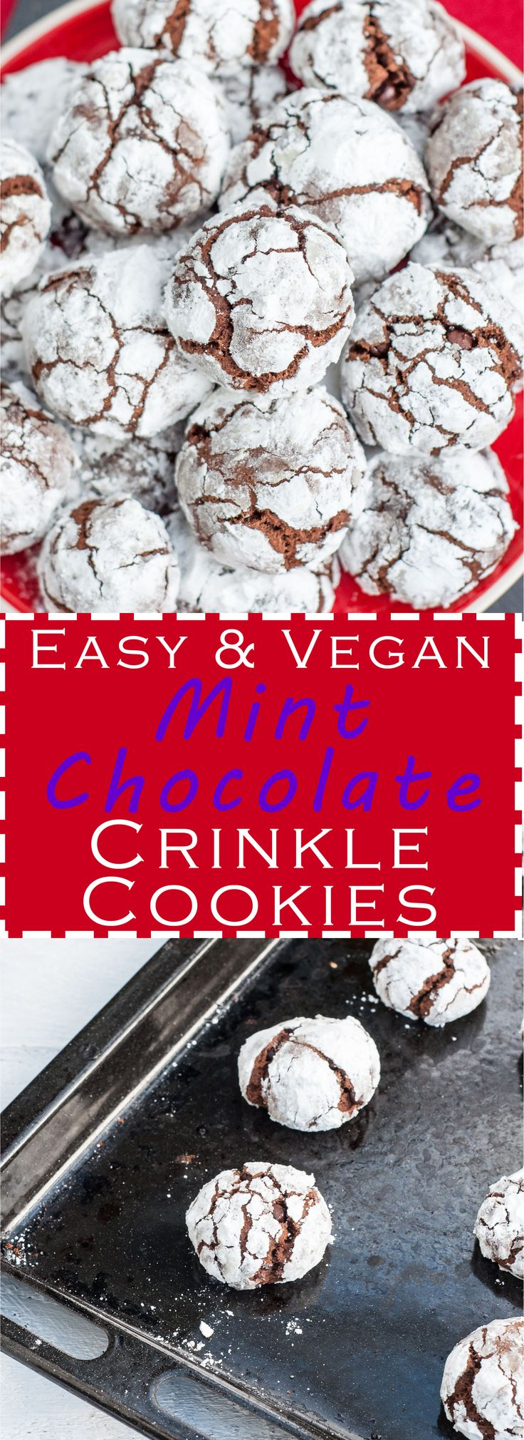 Easy & Vegan Mint Chocolate Crinkle Cookies Recipe. Make this around the holidays and Christmas to impress your friends and family. They'll never guess this cookie recipe is vegan! | VeganFamilyRecipes.com | #peppermint #dairy-free #egg-free