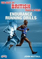 Endurance Distance Running Drills: The Best of British Track & Field - with John Nuttall, 2012 Great Britain Olympic Track Team Assistant Coach (Middle/Long distance); Head Coach for Endurance Performance, Loughborough University England