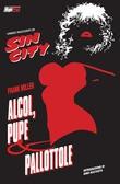 Frank Miller - Sin City: Alcol, pupe & pallottole