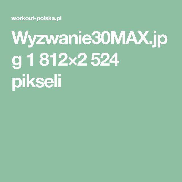 Wyzwanie30MAX.jpg 1812×2524 pikseli