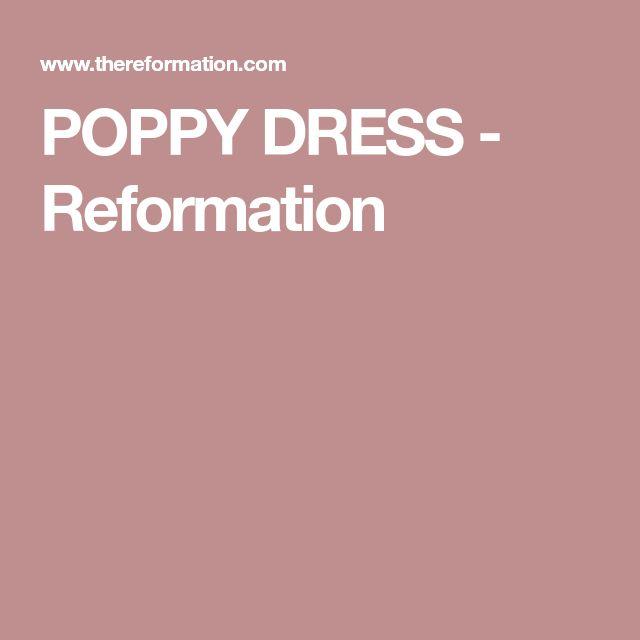 POPPY DRESS - Reformation