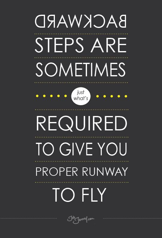 Backward Steps Donu0027t Have To Be A Bad Thing. Work Success QuotesCareer ...