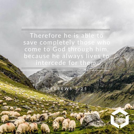 Hebrews 7:25. Bible verse. #churchgraphics