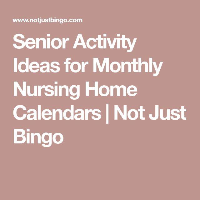 Senior Activity Ideas for Monthly Nursing Home Calendars | Not Just Bingo