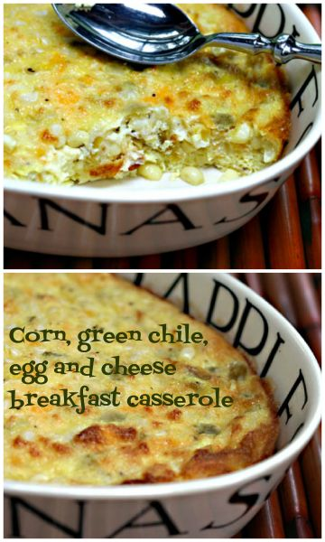 Corn, green chile, egg and cheese casserole, for breakfast or supper. #vegetarian #glutenfree