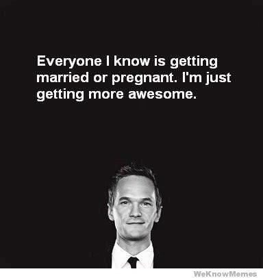yes.Life Motto, Mothers, Inspiration, Quotes, Awesome, Funny, Neil Patricks Harry, Barneys, True Stories