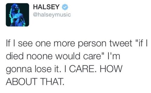 I CARE TOO. AND IF YOU DARE SAY THAT, IMMA POP YOU ONE IN THE FACE... and then we can go out for coffee and discuss life and cheer up child because Im here.