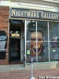 Count Orlok's Nightmare Gallery in Salem, Massachusetts: this is just plain fun.