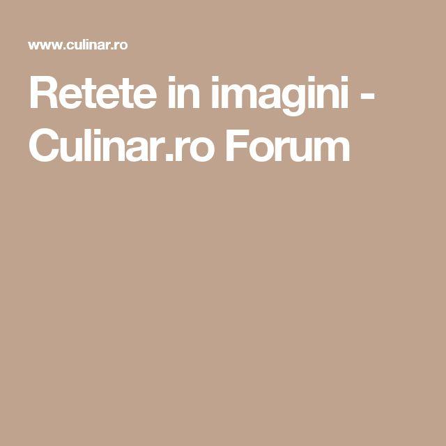 Retete in imagini - Culinar.ro Forum